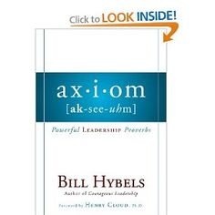 Axiom: Powerful Leadership Proverbs: Bill Hybels: Amazon.com: Books