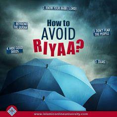 Beware of Riyaa (showing off) for indeed it is a major sin in Islam