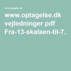www.optagelse.dk vejledninger pdf Fra-13-skalaen-til-7.pdf