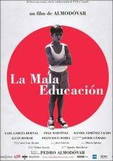 Bad Education (La Mala Educación - original title) Directed by Pedro Almodóvar Films Cinema, Cinema Posters, Movie Posters, Almodovar Films, Bad Education, Non Plus Ultra, Bon Film, Movies Worth Watching, Poster S