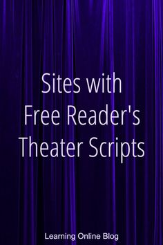 Sites with Free Reader's Theater Scripts
