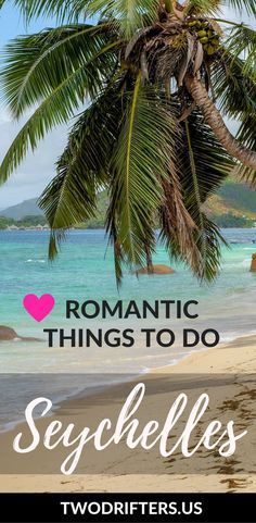 Romantic Seychelles: perfect for a honeymoon or other couples getaway. Check out this swoon-worthy island destination.