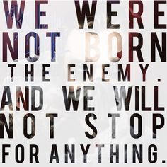 """"""" All we are to anyone is just a runaway."""" Crown the Empire """"Rise of the Runaways"""" lyrics."""