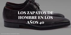 Zapatos para hombres decada 1940