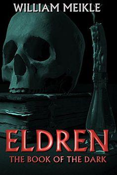 Eldren: The Book of the Dark by William Meikle http://www.amazon.com/dp/B011J6AU1C/ref=cm_sw_r_pi_dp_mddjwb0R106XN