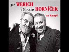 Jan Werich a Miroslav Horníček - RAČTE SI PŘÁT.wmv - YouTube