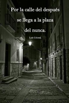 Burgos at night by Pablo Ruiz Wise Quotes, Words Quotes, Great Quotes, Inspirational Quotes, Sayings, Clara Berry, General Quotes, Quotes En Espanol, Millionaire Quotes