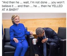 Hillary & Barrack having a laugh about bad manners