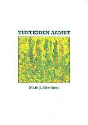 lataa / download TUNTEIDEN AAMUT epub mobi fb2 pdf – E-kirjasto