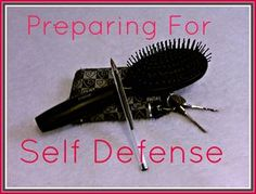 Self defense for women isn't just about martial arts and firearms. It's being aware of who and what is around you, along with knowing how to use makeshift weapons.