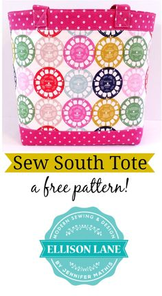 Sew South Tote Bag Pattern: Finish it Up!