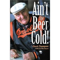 """He announced the Bobby Thompson Home Run, all of the Baltimore Colt and Baltimore Orioles World Championhips.""""Ain't the Beer Cold"""" Miss you, Chuck Thompson! Baltimore Orioles Baseball, Braves Baseball, Baltimore Maryland, Baltimore Ravens, Mlb, Sports, Beer, American League, Teacups"""