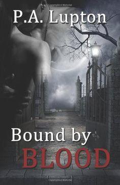 PA Lupton - Bound by Blood