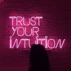Trust you intuition hot pink neon sign! Sometimes we let life get the best of us, but remember if your gut is telling to you try something or to not try something, listen to it! Neon Quotes, Pink Quotes, Quotes On Pink Colour, Neon Led, Neon Words, Neon Aesthetic, Pink Walls, Neon Lighting, Trust Yourself