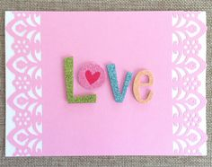Love Glitters Valentine's Day Card