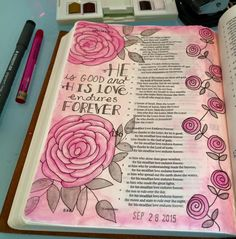 Bible Art Journaling by Cindi Moyer Give thanks to the LORD, for he is good. His love endures forever. Psalm 136:1