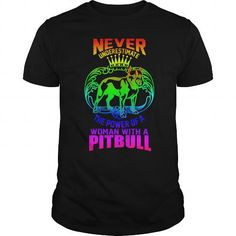 Awesome pitbull Lovers Tee Shirts Gift for you or your family your friend:    DOGS  SHIRTS NEVER UNDERESTIMATE THE POWER OF A WOMAN WITH A PIT BULL PITBULL PIT BULL SHIRT BULLDOG Tee Shirts T-Shirts