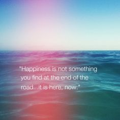 There are quite terrific quotes about happiness and everyday life. Get your collection of inspiring happiness quotes here from experts. Now Quotes, Life Quotes To Live By, Daily Quotes, What Is Happiness Quotes, Good Happy Quotes, Loneliness Quotes, Popular Quotes, Some Words, Are You Happy