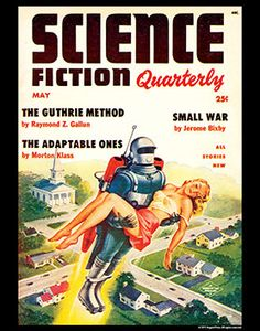 1954.  Science Fiction Quarterly - Winter 1945 Scantily-clad beautiful women, strong-jawed space-suited men, gleaming rockets, and lush alien landscapes populate the covers of one of science fiction's most influential pulp magazines. Through writers both well-known and overlooked, readers are taken on far-flung journeys to neighboring planets like Mars and distant worlds far beyond our galaxy. Planet Stories is a reliable source of space opera for young SF enthusiasts. #Sciencefiction