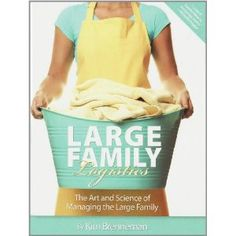 """Great book for moms who want to be more efficient and to teach their children how to help. Don't let the """"large family"""" part trip you. It would even be great for a newlywed."""