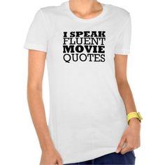 Speak Movie Quotes -Funny Women's Shirt