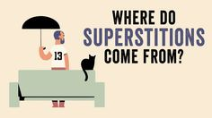 In a colorfully animated TED-Ed lesson, psychologist and author Stuart Vyse explains the historical origins of common superstitions as well as the psychological component of believing, despite over…