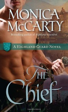 The Chief: A Highland Guard Novel (Highland Guard Novels) by Monica McCarty, http://www.amazon.com/dp/0345518225/ref=cm_sw_r_pi_dp_iDR0pb097AY0F