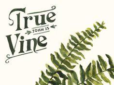 True Vine ~ put on chalkboard