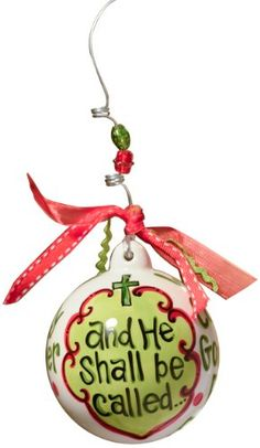 Glory Haus He Shall Be Called Ball Ornament 4 by 4Inch * Want to know more, click on the image.