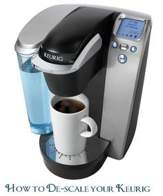 How to De-scale your Keurig. Step by Step instructions on how to clean your Keurig and get a full cups worth of coffee!!