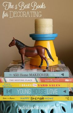 The 5 Best Books for Decorating: My favorite reads for inspirational DIY ideas and projects for the home.