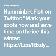 "HumminbirdFish on Twitter: ""Mark your spots now and save time on the ice this winter: https://t.co/fBxdyMd1yb #Humminbird #IceFishing @brobull @AnglingBuzz"""