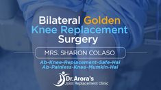 Patient Mrs. Sharon Colaso, a 33 years old, successfully underwent Bilateral Golden Knee Replacement surgery by Dr Bakul Arora. She was suffering from rheumatoid arthritis since six years. She could not even walks two steps properly. Dr Bakul Arora explained about the disease in detail and encouraged her. The Bilateral Golden knee Replacement surgery is so effective that today Mrs. Sharon Colaso is walking and climbing staircases easily. Knee Replacement Surgery, Joint Replacement, Surgery Doctor, Rheumatoid Arthritis, Staircases, Walks, Climbing, Clinic, Encouragement