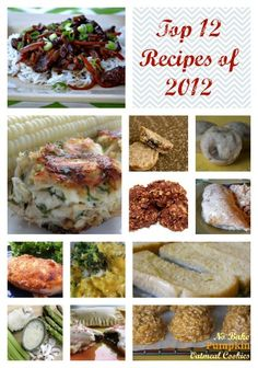 Top 12 Recipes of 2012 from Once A Month Mom - must remember these to make and freeze for when baby comes