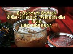 Stollen · Christstollen · Weihnachtsstollen  im Glas einfach selber machen - Mashpedia VideoPlayer