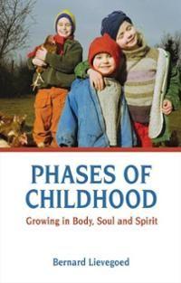 Phases of Childhood  ~ Bernard Lievegold