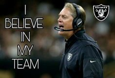 Where there is a will...there is a way! Hang in there raider nation!!!!