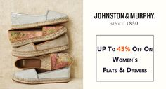 UP to 45% Off on Women's Flats & Drivers at #Johnstonmurphy #Clothing #Dresses #Fashion #Styles