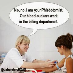Medical Laboratory and Biomedical Science: Blood-suckers Laboratory Humor, Medical Laboratory Science, Biomedical Science, Medical Memes, Medical Billing, Lab Humor, Work Humor, Phlebotomy Humor, Med Lab