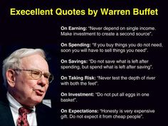 Warren Buffet quotes on earning, spending, taking risks, investment and expectations.