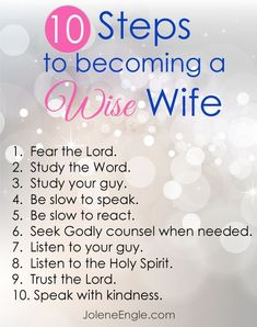 "10 Steps to becoming a Wise wife by Jolene Engle.replacing ""wife"" with a few other words for now! Christ Centered Marriage, Marriage Prayer, Biblical Marriage, Happy Marriage, Love And Marriage, Biblical Womanhood, Successful Marriage, Strong Marriage, Bible Verses For Marriage"