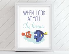 "8x10"" Finding Nemo Disney Movie Wall Art - Nursery Home Decor - When I Look At You, I'm Home - Marlin and Dory - Printable Poster Design"