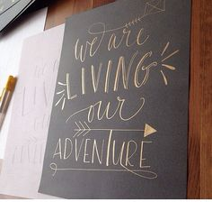 #we are living our adventure  Custom #Calligraphy Hand Lettered Print Your by WestSheridan