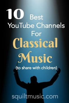 10 Best YouTube Channels for Classical Music (to share with children) Middle School Music, Music Lessons For Kids, Music For Kids, Cc Music, Piano Lessons, Learning Music, Music Education, Classical Education, Waldorf Education
