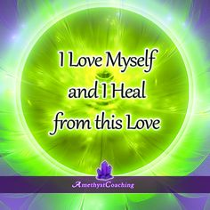 Today's Affirmation: I Love Myself And I Heal From This Love  <3  #affirmation #coaching