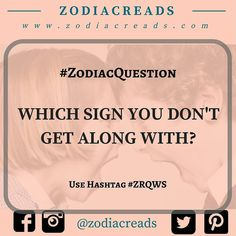 #ZodiacQuestion of the Week. .. Comment below your answers with #ZRQWS..  ... Let's find out Which Sign is most annoying...!!!  .. #ZodiacSign #ZodiacBattle #ZodiacQuestion #ZRQWS #aries #taurus #gemini #cancer #leo #virgo #libra #scorpio #sagittarius #capricorn #aquarius #pisces follow @zodiacreads