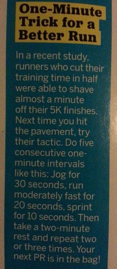 Interval running to shave off time.