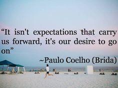 Paulo Coelho Brida – 25 Emotional Thoughts On Life #inspirational #motivational #Quotes #SocialMedia