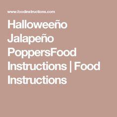 Halloweeño Jalapeño PoppersFood Instructions | Food Instructions Halloween Appetizers For Adults, Halloween Apps, Halloween Treats, Haloween Party, Halloween Party Decor, Fall Recipes, Holiday Recipes, Party Recipes, Appetizer Recipes