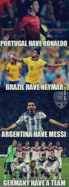 The word have is used in the wrong tense Grammar Win- Portugal has Ronaldo Brazil has Neymar Argentina has Messi Germany has a team Football Is Life, Football Soccer, Softball, Soccer Games, Nike Soccer, Soccer Cleats, Neymar, Funny Football Memes, Sports Memes